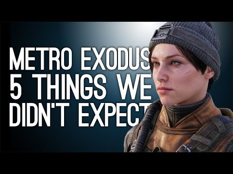 Metro Exodus: 5 Surprising Things We Didn't Expect From Metro