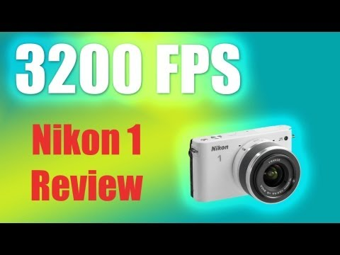 3200FPS?! Nikon 1 Series J1 Slow Motion Hints and Review
