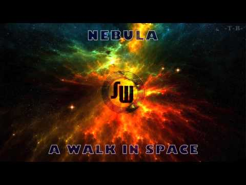 Nebula - A Walk In Space