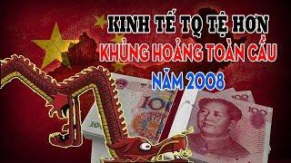 Kinh tế Trung Quốc hiện nay tệ hơn thời khủng hoảng toàn cầu năm 2008