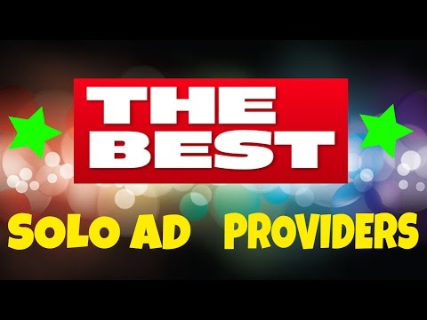 Best Solo Ad Providers - DON'T GET RIPPED OFF!