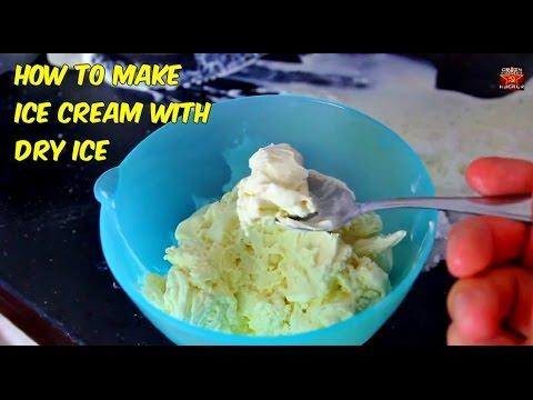 How to make Dry Ice Ice Cream
