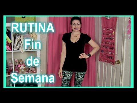 ♥ Rutina: Fin de Semana (Maquillaje, Peinado y Outfit) ♥