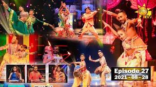 Hiru Super Dancer Season 3 | EPISODE 27 | 2021-08-28