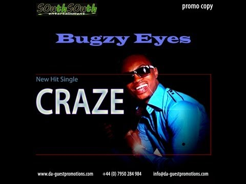 Bugzy Eyes - CRAZE (Afrobeat Music)