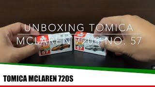 Unboxing Tomica McLaren 720S No. 57