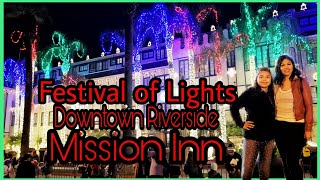 Our night at Mission Inn Festival of Lights | Robin Thicke | Downtown Riverside