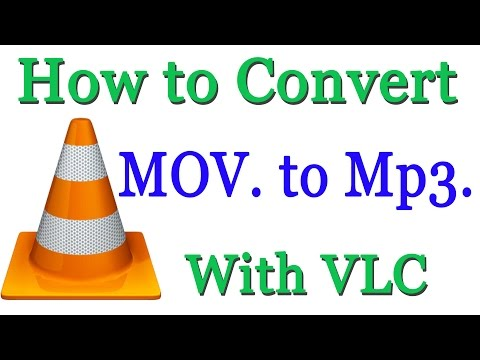 How to Convert MOV File to Mp3 With VLC