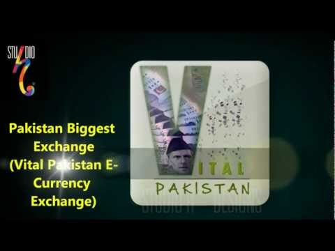 E-currency Exchanger to Pak Rupees PKR Vital Pakistan www.vitalpakistan.tk