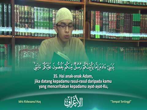 Murattal Al-Qur'an: Surah Al-A'raf Ayat 1-53 by Idris Ridwaaul Haq