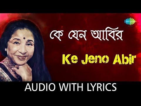 Ke Jeno Abir with lyrics | Asha Bhosle | Mohonar Dike