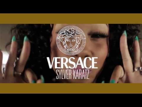 Sylver Karatz - Versace [Label Submitted]
