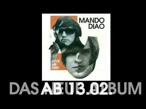 "Mando Diao - Album Listening ""Give Me Fire"""
