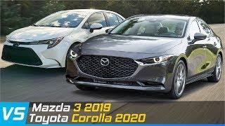 Mazda 3 2019 Vs Toyota Corolla 2020 | Review XE24h XE24h