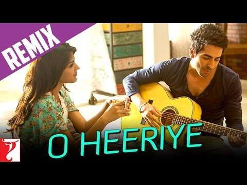 Remix  Song - 'O Heeriye' - Ayushmann Khurrana