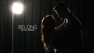 BELONG - Cary Brothers (fanmade music video)