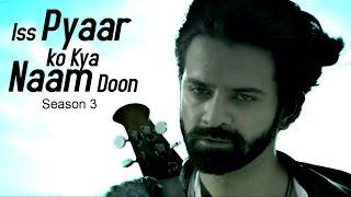 Iss Pyaar Ko Kya Naam Doon 3 PROMO OUT NOW | Barun Sobti & Shivani Tomar