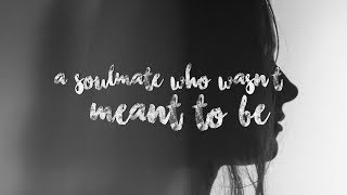 Jessica Benko - A Soulmate Who Wasn't Meant To Be (Lyrics)