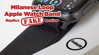 Milanese Loop Apple Watch Band Replica (Fake) Review