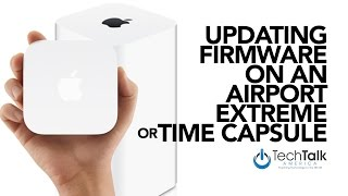 Update Firmware On An Airport Extreme or Time Capsule [HOW TO:]