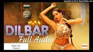 Dilbar Full mp3 Song  Satyamev Jayate Neha kakkar