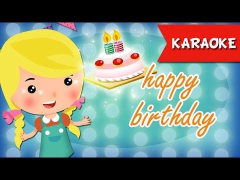 Happy Birthday song KARAOKE for children - Best Karaoke songs...