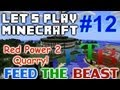 Let's Play Minecraft FTB Ep 12 - Red Power RP2 Quarry