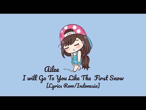 Ailee – I Will Go To You Like The First Snow 'Sub Indo [Lyrics Rom/Indonesia] Lirik Indonesia