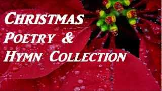 Christmas Poetry & Hymn Collection - FULL AudioBook - Holiday Literature