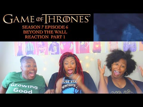 Game Of Thrones Season 7 Episode 6 Beyond Wall Reaction
