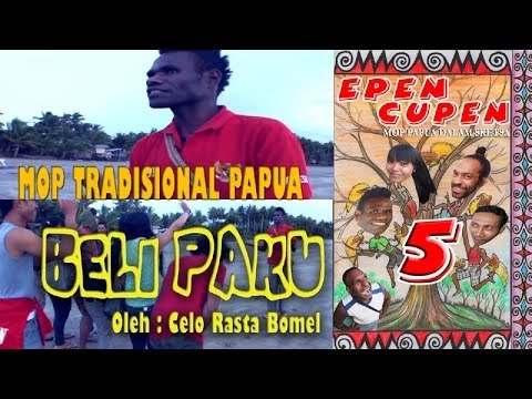 EPEN CUPEN 5 Mop Tradisional Papua :