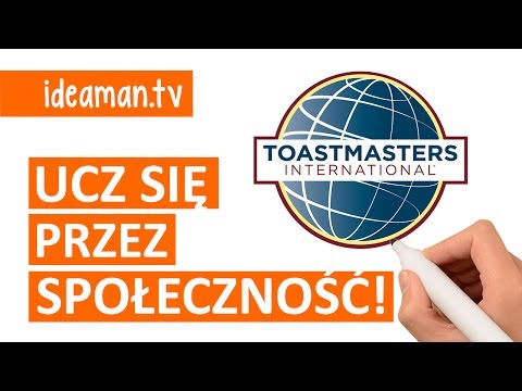 Dlaczego Warto Uczyć Się Mówić? Czym Jest Toastmasters?