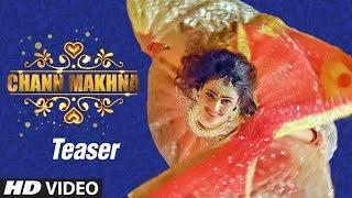 Song Teaser ► Chann Makhna | Sheenu | Releasing Soon | New Punjabi Song
