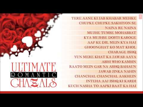 Ultimate Romantic Ghazals - Jukebox - Jagjit Singh, Pankaj Udhas, Chandan Das, Ghulam Ali & Others thumbnail