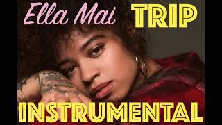 Ella Mai Trip Instrumental