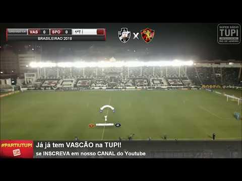 Vasco 3 X 2 Sport - 11ª Rodada - Brasileirão - 09/06/2018 - AO VIVO