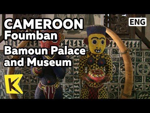 【K】Cameroon Travel-Foumban[카메룬 여행-품반]바문 왕궁과 박물관/Bamoun Palace and Museum/King/View