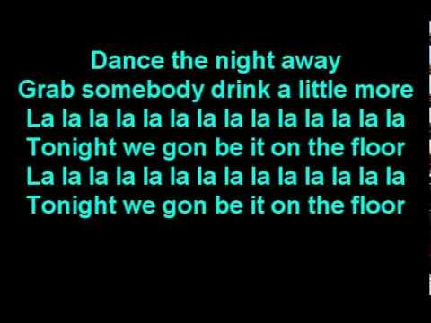 Jennifer lopez ft pitbull on the floor lyrics on screen for Lyrics of on the floor of jennifer lopez