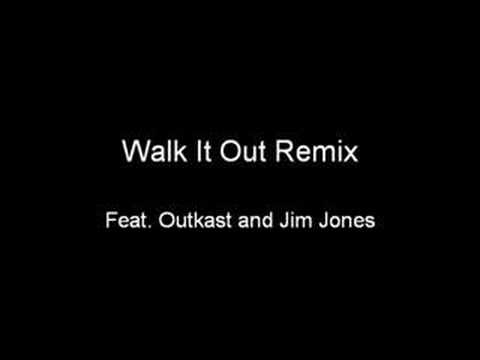 Walk It Out Remix feat. Outkast