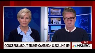 """Joe Scarborough on Donald Trump: """"There is NO CAMPAIGN"""""""