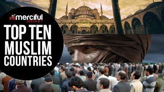 Top 10 Muslim Countries (Population of Muslims)