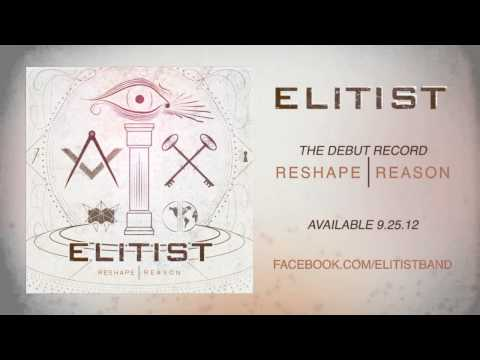 Elitist - Reshape Reason