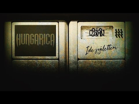 Ossian - Ide születtem (Hungarica feldolgozás) (Hivatalos szöveges videó)