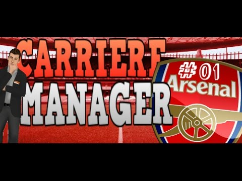 FIFA 16 - Carrière Manager Arsenal #01 NOUVELLE SERIE!!