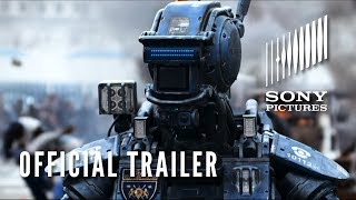 CHAPPIE - Official Teaser Trailer - In Theaters 3/6/15