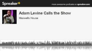 Adam Levine Calls the Show (made with Spreaker)