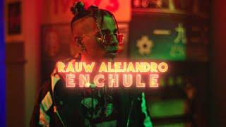 Rauw Alejandro - Enchule  Oficial