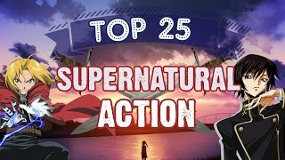 Top 25 Supernatural/Action Anime