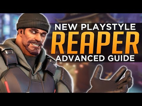 Overwatch: NEW Reaper Playstyle! - Advanced Guide
