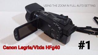 01. Canon Legria HF G40 Zoom Technique